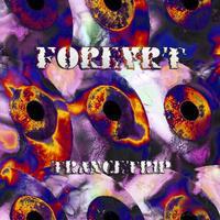 FOREVERT - Trancetrip