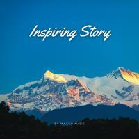 MaxKoMusic - Inspiring Story