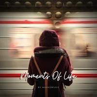 Moments Of Life - MaxKoMusic