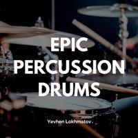 Yevhen Lokhmatov - Epic Percussion Drums
