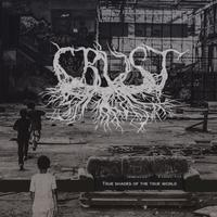 Crust - The Relicts Of Delusion