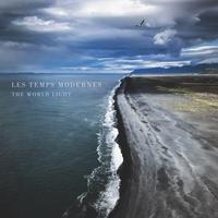 Les Temps Modernes - The World Light