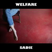 Welfare - Sadie