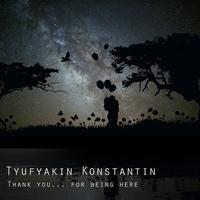 Tyufyakin Konstantin - We've Never Been To This Planet Before, Have We