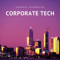 Yevhen Lokhmatov - Corporate Tech