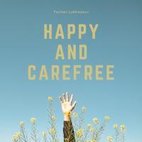 Yevhen Lokhmatov - Happy And Carefree