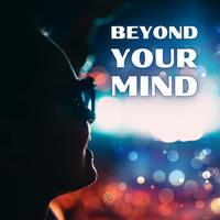 Composer Squad - Beyond Your Mind
