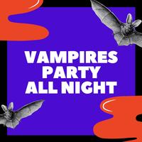 WinnieTheMoog - Vampires Party All Night