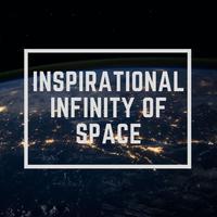 Inspirational Infinity of Space - WinnieTheMoog