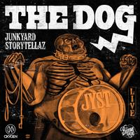 Junkyard Storytellaz - Bad Kind Of Mongrel