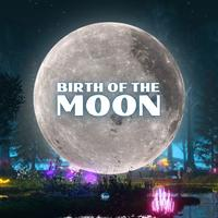 Birth Of The Moon - Composer Squad