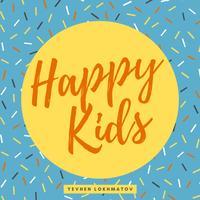 Yevhen Lokhmatov - Happy Kids