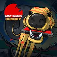 Easy Riders - Hungry