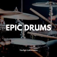 Yevhen Lokhmatov - Epic Drums