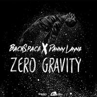 BackSpace - Zero Gravity (Feat. Danny Layne)
