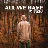 Composer Squad - All We Have Is Now