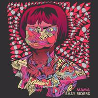 Easy Riders - Easy Riders - Mama.wav