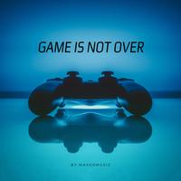 MaxKoMusic - Game Is Not Over