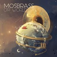 Mosbrass - Off World