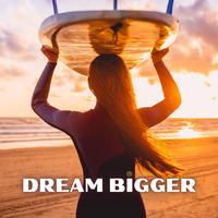 Composer Squad - Dream Bigger