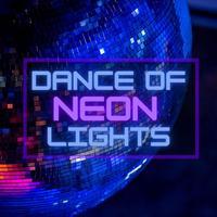 Dance of Neon Lights - WinnieTheMoog