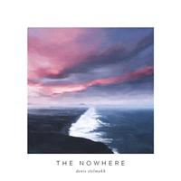 Denis Stelmach - The Nowhere