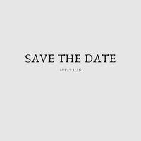 Svyat Ilin - Save The Date