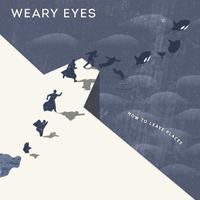 Weary Eyes - Keanu Leaves