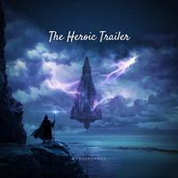 MaxKoMusic - The Heroic Trailer