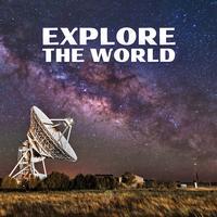 Explore The World - Composer Squad