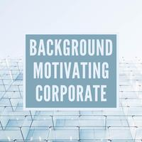 Background Motivating Corporate - WinnieTheMoog