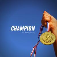 MaxKoMusic - Champion